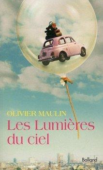 Les lumières du ciel (French Edition) by Olivier Maulin(1905-07-03)