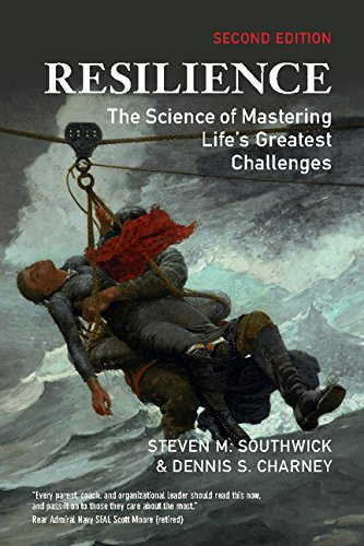 Resilience: The Science of Mastering Life's Greatest Challenges by [Steven Southwick, Dennis Charney]