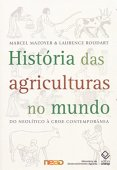 History of agriculture in the world: From the Neolithic to the contemporary crisis