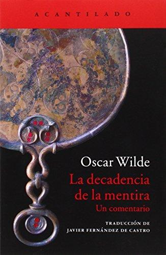 La Decadencia De La Mentira. Un Comentario (Cuadernos del Acantilado)