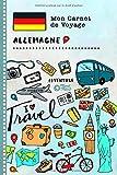 Allemagne Carnet de Voyage: Journal de bord avec guide pour enfants. Livre...