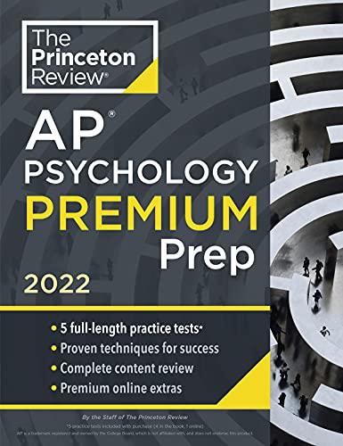 Princeton Review AP Psychology Premium Prep, 2022: 5...