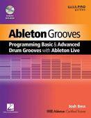 Ableton Grooves: Programación de ritmos básicos y avanzados con Ableton Live