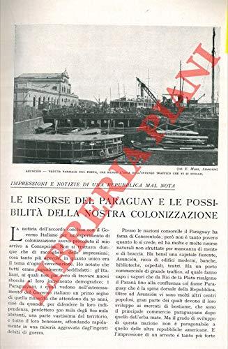 Le risorse del Paraguay e le possibilita' della nostra colonizzazione.