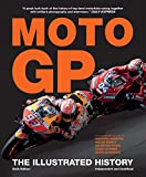 Moto Gp: The Illustrated History