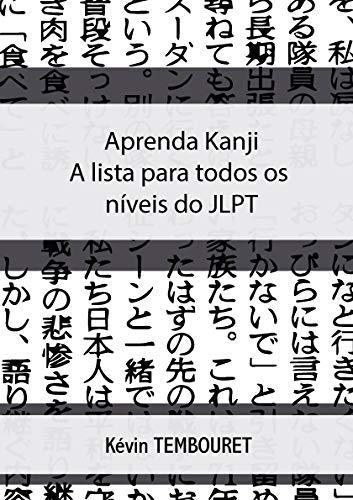 Aprenda kanji: a lista para todos os níveis do jlpt