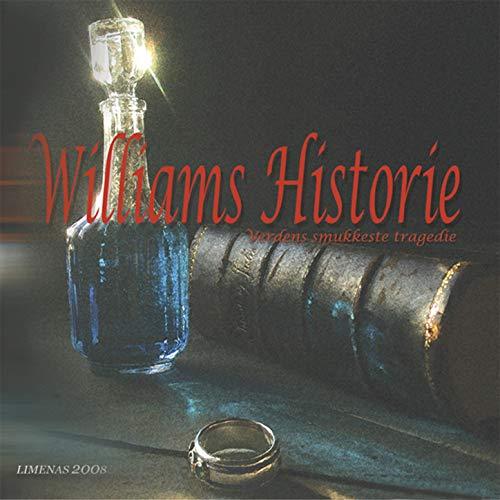 Romeo og Julies dd, Fie og Fisters endeligt (The Williams + div.)