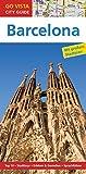 GO VISTA: Reiseführer Barcelona (German Edition)