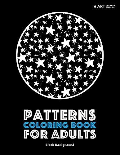 Patterns Coloring Book For Adults: Black Background...