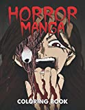 Horror Manga Coloring Book: Creepy and Scary Japanese Gore Manga Style Coloring for Adults