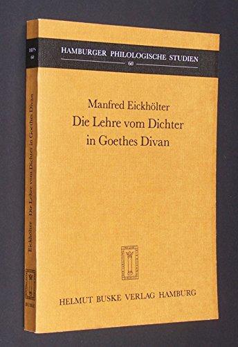 Die Lehre vom Dichter in Goethes Divan (Hamburger philologische Studien) (German Edition)