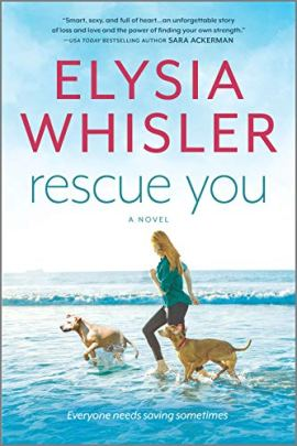 Rescue You (Dogwood County Book 1) by [Elysia Whisler]