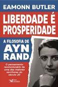 La libertad es prosperidad: la filosofía de Ayn Rand