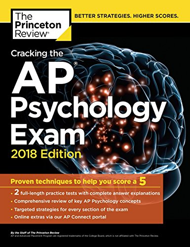 Cracking the AP Psychology Exam, 2018 Edition: Proven...