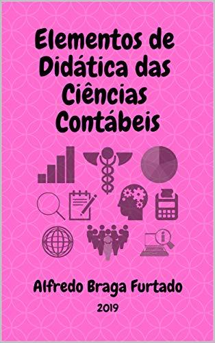 Elementos de Didática das Ciências Contábeis (Elementos de Didática)