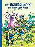 Les Schtroumpfs et le village des filles - Tome 1 - La Forêt interdite