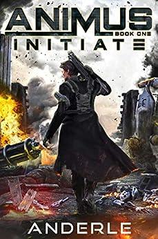 Initiate (Animus Book 1) Kindle Edition