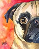 "Pug Art Print | Pug Dog Gifts | From Original Painting by Ron Krajewski | Hand Signed Artwork in 8x10"" and 11x14"" Sizes"