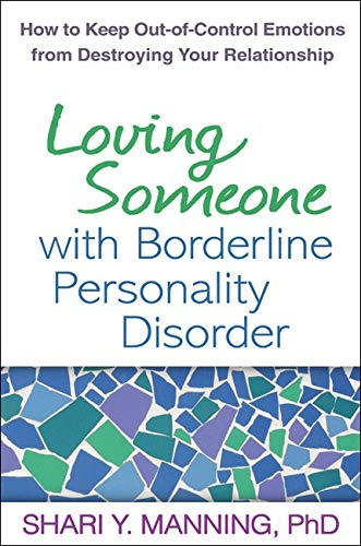 Loving Someone with Borderline Personality Disorder: How to...
