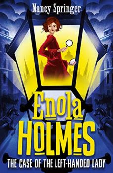 Enola Holmes 2: The Case of the Left-Handed Lady (English Edition)