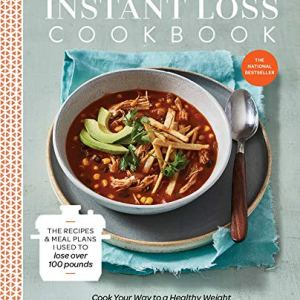 Instant Loss Cookbook: Cook Your Way to a Healthy Weight with 125 Recipes for Your Instant Pot, Pressure Cooker, and More 13 - My Weight Loss Today