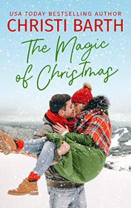The Magic of Christmas by [Christi Barth]