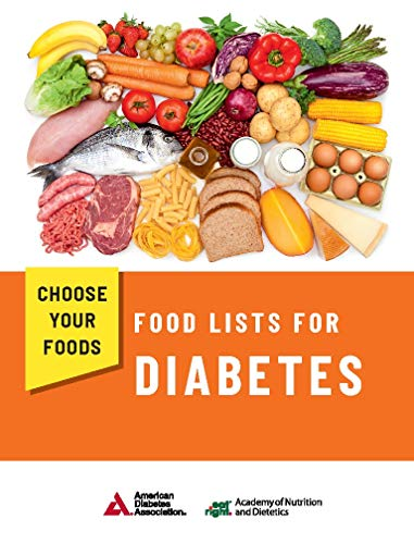 Choose Your Foods: Food Lists for Diabetes