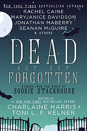 Dead But Not Forgotten: Stories from the World of Sookie Stackhouse by [Charlaine Harris, Toni L.P. Kelner]