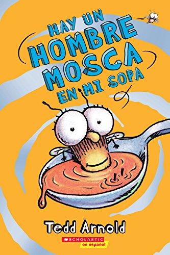 Hay Un Hombre Mosca En Mi Sopa (There's a Fly Guy in My Soup), Volume 12 (Hombre Mosca / Fly Guy)