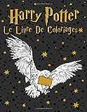 Harry Potter Le Livre De Coloriages