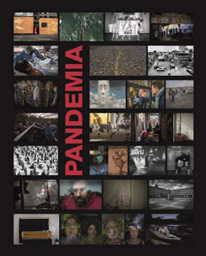 Pandemia: Miradas de una tragedia