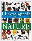 L'encyclopédie de la nature : Le grand ivre du monde vivant