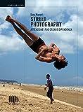 Street photography. Attenzione! Può creare dipendenza! (Fotografia)