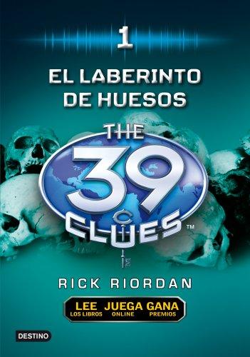 The 39 clues, 1: el laberinto de los huesos