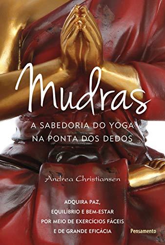 Mudras: la sabiduría del yoga al alcance de tu mano