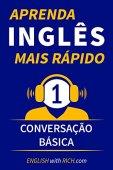 Learn English Faster: Beginner Level 1: Basic Conversation