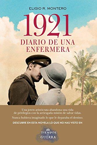 1921, diario de una enfermera (Autores Españoles e Iberoamericanos)