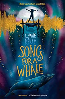 Song for a Whale by [Lynne Kelly]