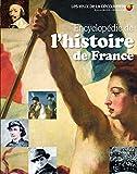 ENCYCLOPEDIE DE L'HISTOIRE DE France - Les Yeux de la Découverte - 9 ans et +