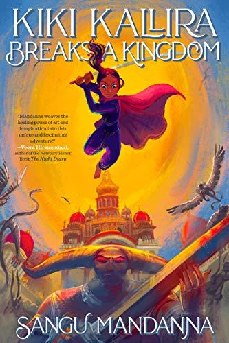 Kiki Kallira Breaks a Kingdom by [Sangu Mandanna]