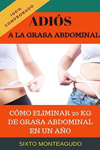 Adiós a la grasa abdominal: Como eliminar 20 kg de grasa ab