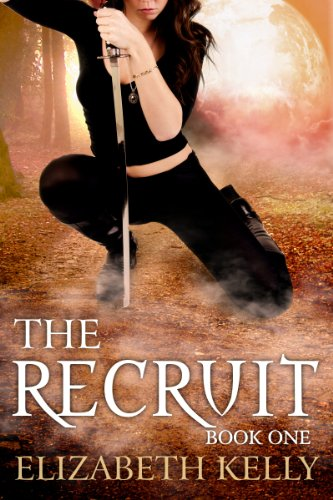 The Recruit: Book One (The Recruit Series 1) by [Elizabeth Kelly]
