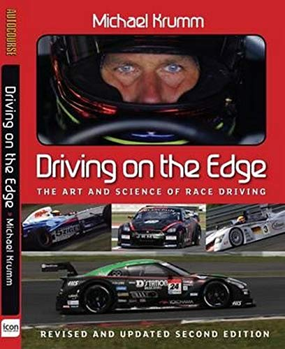 Krumm, M: Driving on the Edge (Driving on the Edge: The Art and Science of Race Driving)