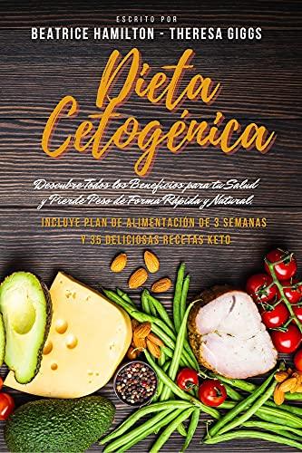 Dieta-Cetogenica-Descubre-Todos-los-Beneficios-para-tu-Salud-y-Pierde-Peso-de-Forma-Rapida-y-Natural-Incluye-Plan-de-Alimentacion-de-3-Semanas-y-35-Deliciosas-Recetas-KetoVersion-Kindle
