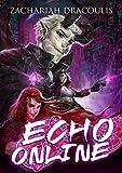 Echo Online: A GameLit Harem