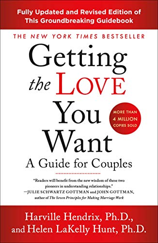 Getting the Love You Want: A Guide for Couples: Third...