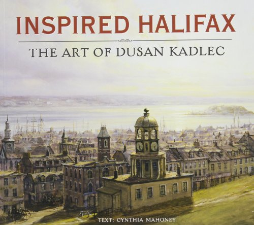 Inspired Halifax - The Art Of Dusan Kadlec