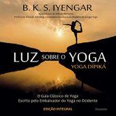 Luz Sobre o Yoga: Luz Sobre o Yoga