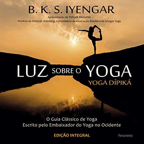 Luz sobre el yoga: Luz sobre el yoga