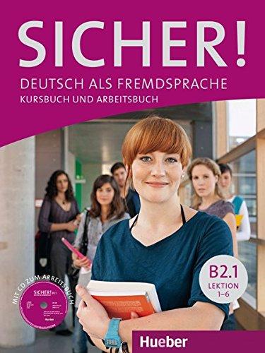 SICHER B2.1 Kursb.u.Arb.+CD (al./ej.+CD): Deutsch als Fremdsprache